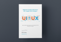 Beginners Guide to Become a Self-taught UI/UX Designer